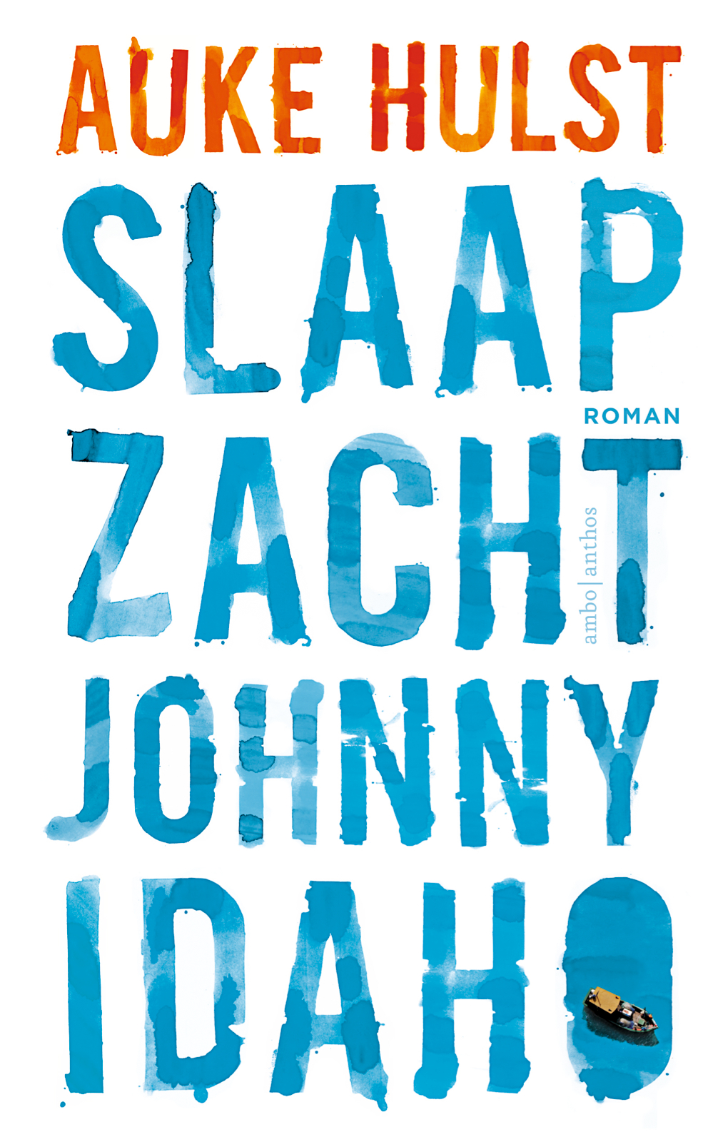 https://pratenoverromanfragmenten.nl/wp-content/uploads/2018/08/cover-Auke-Hulst-Slaap-zacht-Johnny-Idaho.jpg