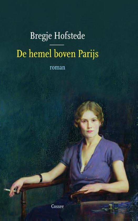 https://pratenoverromanfragmenten.nl/wp-content/uploads/2018/08/cover-Bregje-Hofstede-De-hemel-boven-Parijs.jpg
