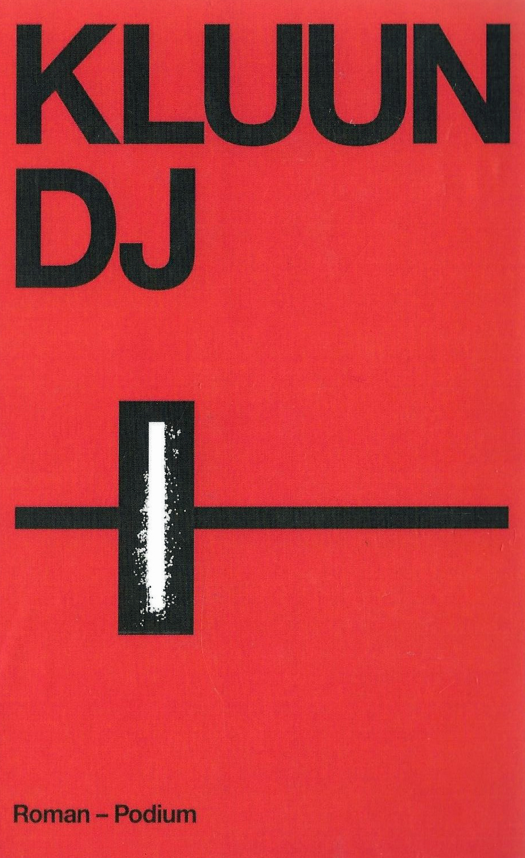 https://pratenoverromanfragmenten.nl/wp-content/uploads/2018/08/cover-Kluun-DJ.jpg