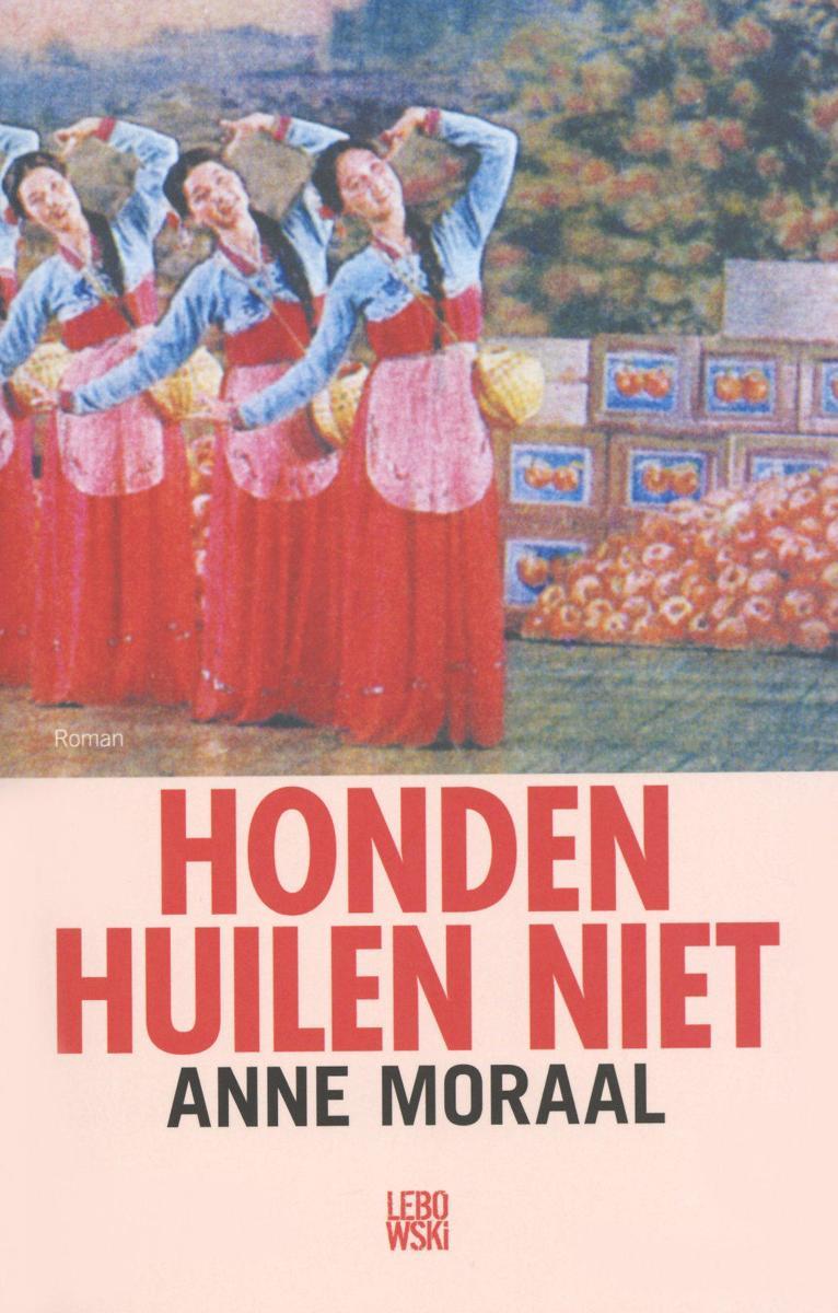https://pratenoverromanfragmenten.nl/wp-content/uploads/2020/10/cover-Anne-Moraal-Honden-huilen-niet-1.jpg
