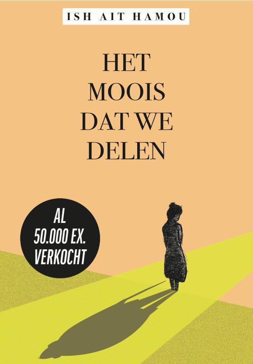 https://pratenoverromanfragmenten.nl/wp-content/uploads/2020/10/cover-Ish-Ait-Hamou-Het-moois-dat-we-delen-1.jpg